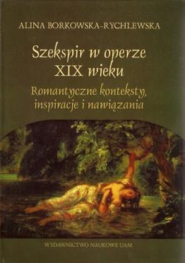 Szekspir w operze XIX wieku